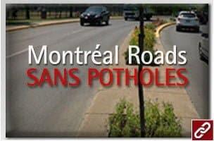 MONTREAL ROADS SANS POTHOLES